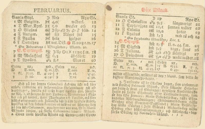 """Det var först 1753 som den nya kalendern antogs i Sverige och blev """"Utgifwen Af Dess Wetenskaps Academie"""". Svenskarna hade först motsatt sig kalenderbytet. Som synes på denna bild hade månaderna andra namn på den tiden. Dessa var: Torsmånad, Göjemånad, Vårmånad, Gräsmånad, Blomstermånad, Sommarmånad, Hömånad, Skördemånad, Höstmånad, Slaktmånad, Vintermånad, Julmånad."""