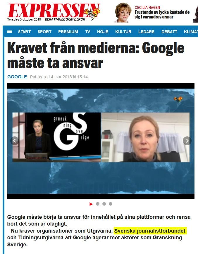 I Expressen kräver Svenska journalistförbundet att Google stänger av Granskning Sverige. Det hela blev en stor affär där regeringen kallade Google och Facebook till ett möte, varefter Granskning Sverige stängdes ned. Men Journalistförbundets vice ordförande menar att han inte känner till fallet. Skärmavbild: Expressen